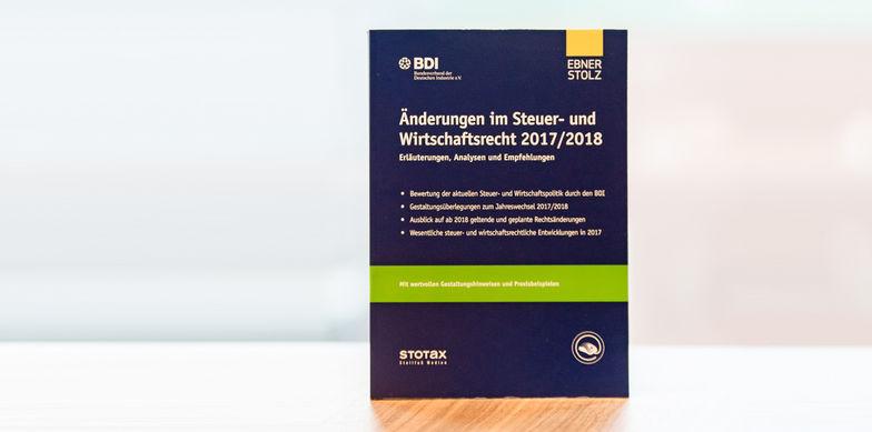 Änderungen im Steuer- und Wirtschaftsrecht 2017/2018