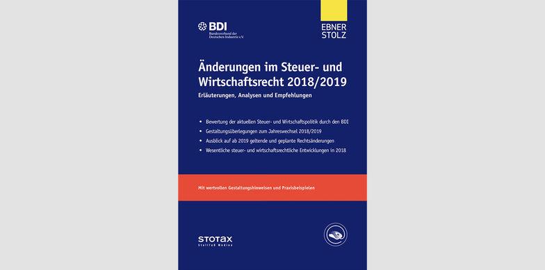 Änderungen im Steuer- und Wirtschaftsrecht 2018/2019