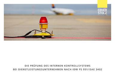 Die Prüfung des Internen Kontrollsystems bei Dienstleistungsunternehmen nach IDW PS 951/ISAE 3402
