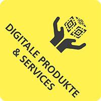 Digitale Produkte und Services