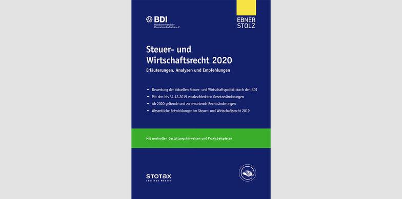 Ebner Stolz / BDI: Steuer- und Wirtschaftsrecht 2020 in 7. Auflage erschienen