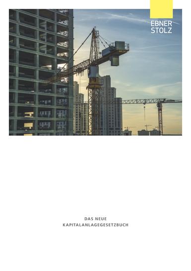 Ebner Stolz Broschüre Das neue Kapitalanlagegesetzbuch