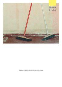 Ebner Stolz Broschüre Der gesetzliche Mindestlohn