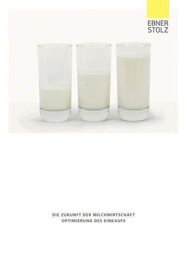 Ebner Stolz: Die Zukunft der Milchwirtschaft - Optimierung des Einkaufs