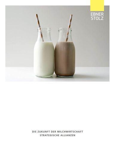 Ebner Stolz: Die Zukunft der Milchwirtschaft - Strategische Allianzen