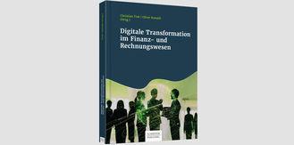 """Neuerscheinung """"Digitale Transformation im Finanz- und Rechnungswesen"""" unter Mitwirkung von Ebner Stolz"""