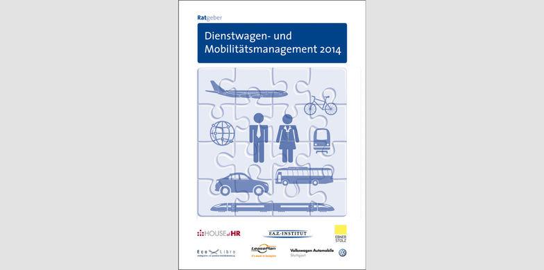 Ratgeber Dienstwagen- und Mobilitätsmanagement 2014