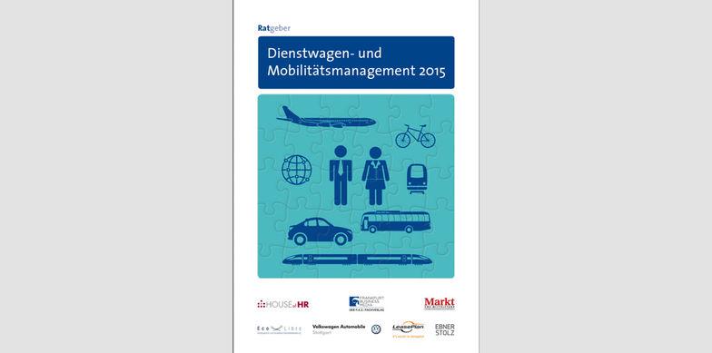 Ratgeber Dienstwagen- und Mobilitätsmanagement 2015