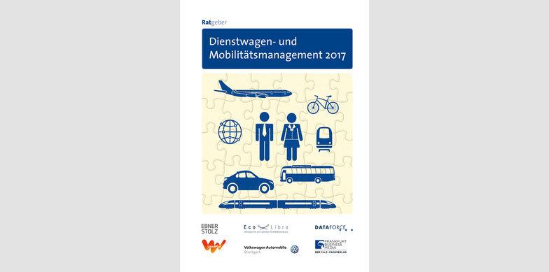 Ratgeber Dienstwagen- und Mobilitätsmanagement 2017