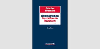 Rechtshandbuch Unternehmensbewertung unter Mitwirkung von Ebner Stolz erschienen