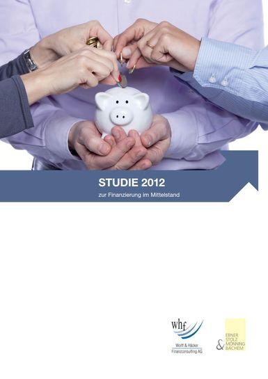 Studie 2012 zur Finanzierung im Mittelstand