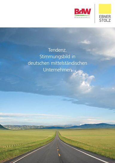 Tendenz. Stimmungsbild in deutschen mittelständischen Unternehmen